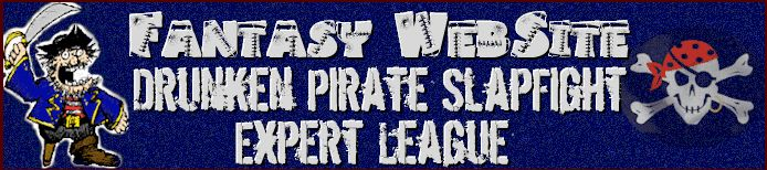 Fantasy Website Drunken Pirate Slapfight Expert League